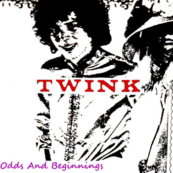 Twink - Odds and Beginnings