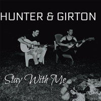 Hunter & Girton - Stay with Me