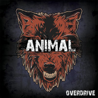 Overdrive - Animal (Explicit)