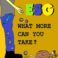 ESG - What More Can You Take?