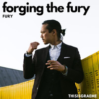 Thisisgraeme & Fury - Forging the Fury