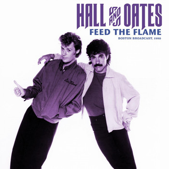Daryl Hall & John Oates - Feed The Flame (Live 1980)
