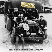 The Brecker Brothers - The Broadcast Collection 1978-1995 (Live 1978-1995)