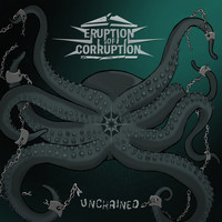 Eruption of Corruption - Unchained