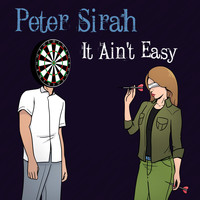 Peter Sirah - It Ain't Easy