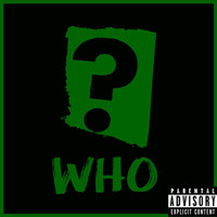King Ace - Who (Explicit)