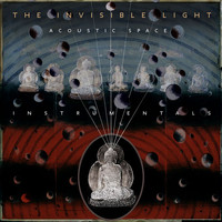 T Bone Burnett - The Invisible Light: Acoustic Space (Instrumentals)