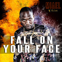 Miael - Fall on Your Face