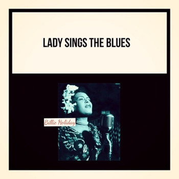 Billie Holiday - Lady Sings the Blues (Explicit)