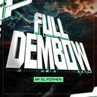 El Fother, Chimbala - Full Dembow (Explicit)