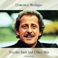 Domenico Modugno - Vecchio frack And Other Hits (All Tracks Remastered)