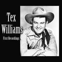 Tex Williams - Tex Williams, First Recordings