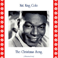Nat King Cole - The Christmas Song (Remastered 2019)