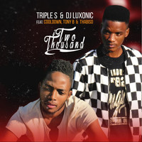 Triple S, Dj Luxonic - Itwo Thousand (feat. CoolDown, Tony B, Thabiso)