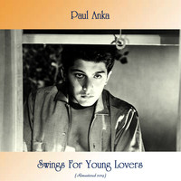 Paul Anka - Swings For Young Lovers (Remastered 2019)