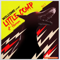 Kayzo - Welcome presents Little Comp Of Horrors Vol.1 (Explicit)