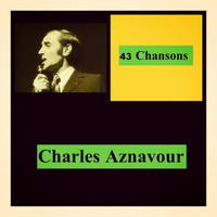 Charles Aznavour - 43 chansons
