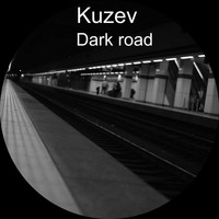 Kuzev / - Dark Road