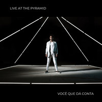 Saullo / - Você Que Dá Conta (Live At The Pymarid)