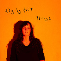 Fig by Four - Plunge