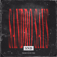 SND - Sandro Says (Explicit)