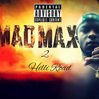 Max Hilli - MAD MAX 2 VOL.2 (Explicit)
