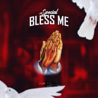 Special - Bless Me