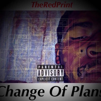 Luke - Change Of Plans (Explicit)