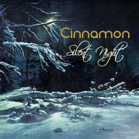 Cinnamon - Silent Night