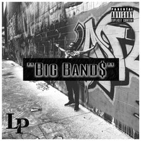 LP - Big Band$ (Explicit)