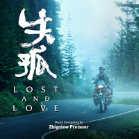 Zbigniew Preisner - Lost and Love (Original Motion Picture Soundtrack)