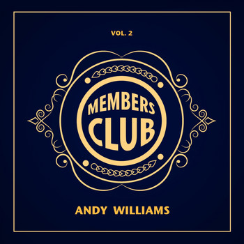 Andy Williams - Members Club, Vol. 2