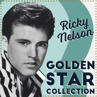 Ricky Nelson - The Golden Star Collection