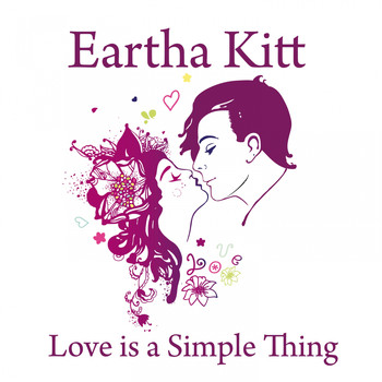 Eartha Kitt - Love is a Simple Thing