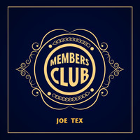 JOE TEX - Members Club