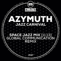 Azymuth - Jazz Carnival (Space Jazz Mix - Global Communication Remix)