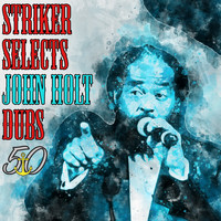 John Holt - Striker Selects John Holt Dubs (Bunny 'Striker' Lee 50th Anniversary Edition)