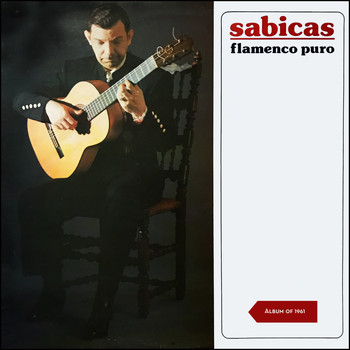 Sabicas - Flamenco Puro (Album of 1961)