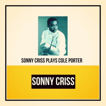 Sonny Criss - Sonny Criss Plays Cole Porter