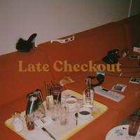 Chris Lorenzo - Late Checkout (Explicit)