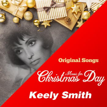 Keely Smith - Music for Christmas Day (Original Songs)