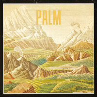 Palm - The Golden Light