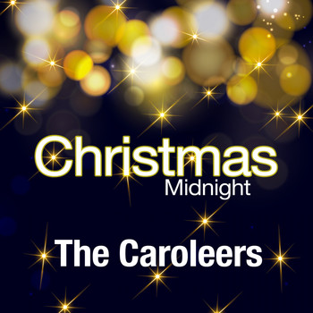 The Caroleers - Christmas Midnight