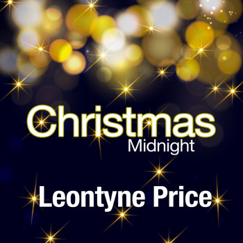 Leontyne Price - Christmas Midnight