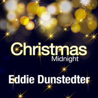Eddie Dunstedter - Christmas Midnight