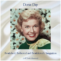 Doris Day - Bewitched, Bothered and Bewildered / Imagination (Remastered 2019)