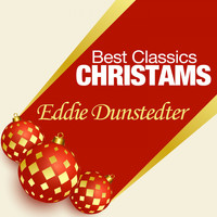 Eddie Dunstedter - Best Classics Christmas