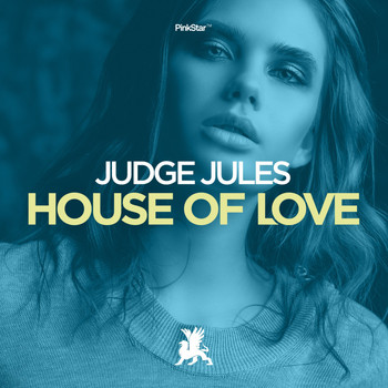 Judge Jules - House of Love