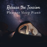 Relax α Wave - Release the Tension - Pleasant Sleep Piano