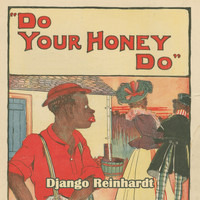 Django Reinhardt - Do Your Honey Do